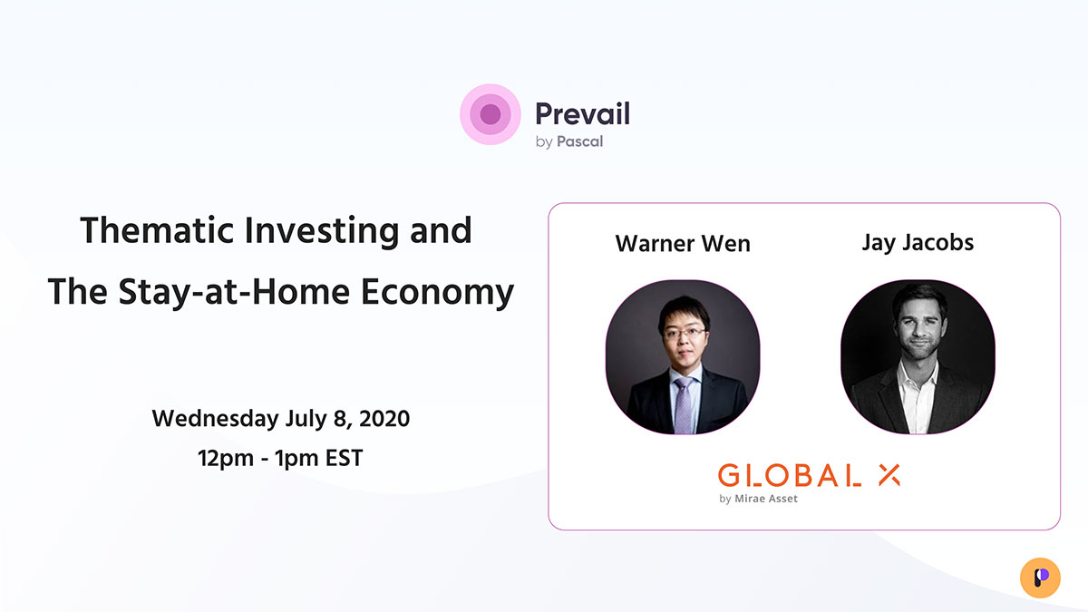 Prevail Webinar Series: Thematic Investing and The Stay-at-Home Economy