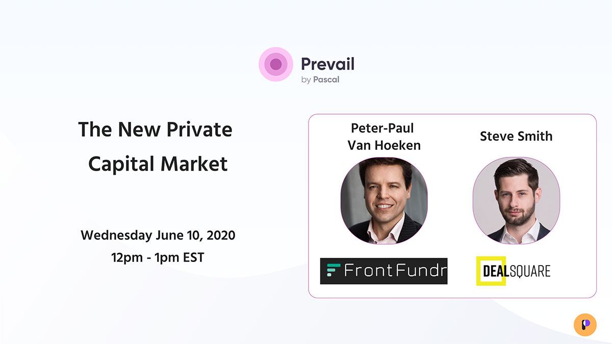 Prevail Webinar Series: The New Capital Market