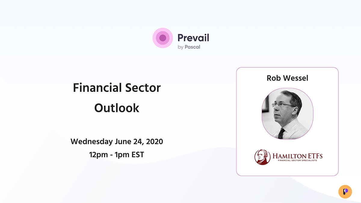 Prevail Webinar Series: Financial Sector Outlook