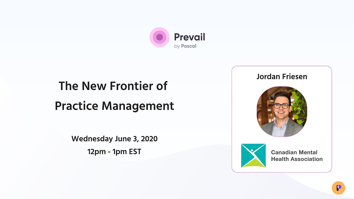 Prevail Webinar Series: The New Frontier of Practice Management